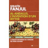 Al-Andalus, l'invention d'un mythe