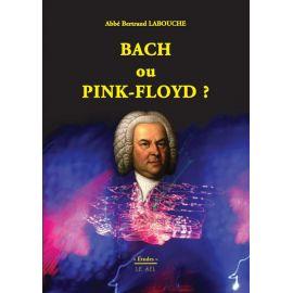 Bach ou Pink Floyd