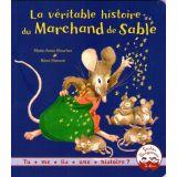 La véritable histoire du Marchand de Sable
