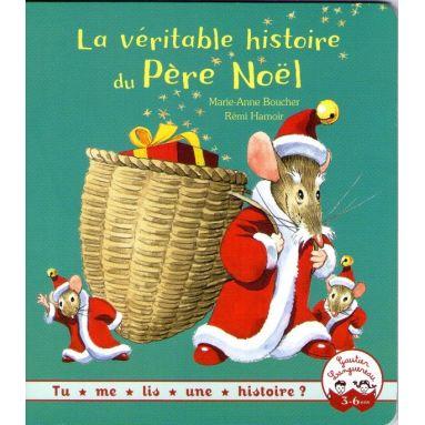 La véritable histoire du Père Noël