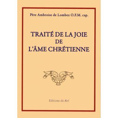 Traité de la Joie de l'Ame Chrétienne