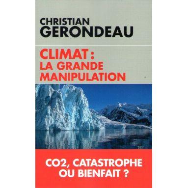 Climat : la grande manipulation