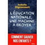 L'éducation nationale, une machine à broyer