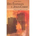 Des Evangiles à Jésus-Christ