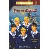 Eric et Mikhail