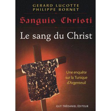Sanguis Christi, Le sang du Christ