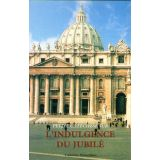 Petite catéchèse sur l'indulgence du Jubilé