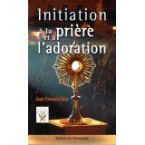 Initiation à la prière et à l'adoration