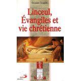 Linceul, Evangiles et vie chrétienne