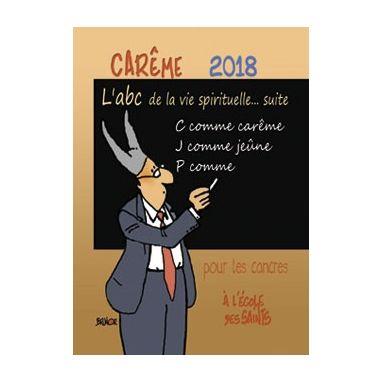 Carême 2018 pour les cancres... à l'école des saints