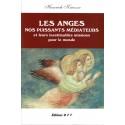 Les Anges nos puissants médiateurs et leurs inestimables missions pour le monde
