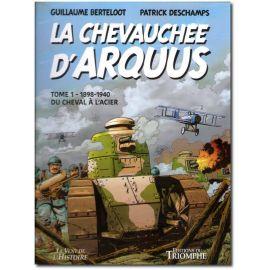 La chevauchée d'Arquus Tome 1