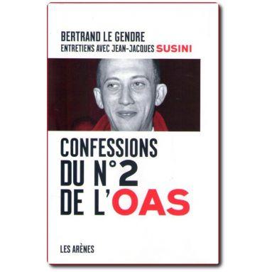 Confessions du N°2 de l'OAS