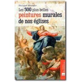 Les 500 plus belles peintures murales de nos églises