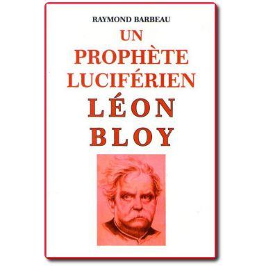 Un prophète luciférien Léon Bloy