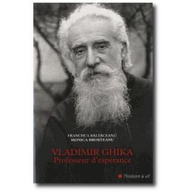 Vladimir Ghika professeur d'espérance