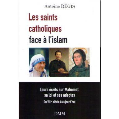 Les saints catholiques face à l'islam