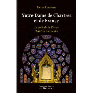 Notre Dame de Chartres et de France
