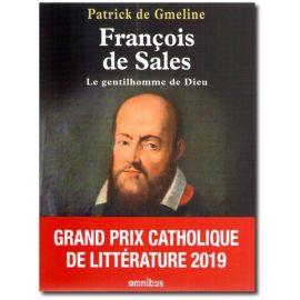 François de Sales le gentilhomme de Dieu