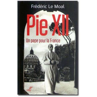 Pie XII un pape pour la France
