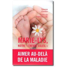 """Marie-Lys notre """"enfant soleil"""""""