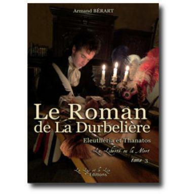 Le Roman de La Durbelière Tome 3