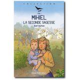 Mihiel la seconde sagesse