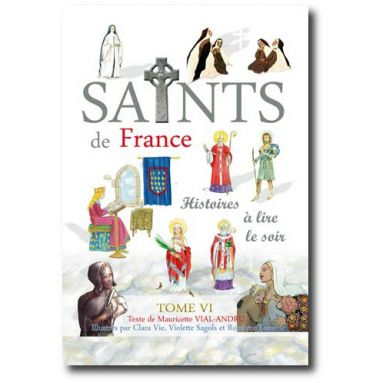 Les Saints de France Tome 6