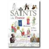 Les Saints de France - Tome VI
