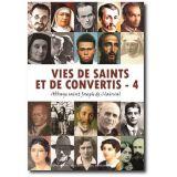 Vies de saints et de convertis Tome 4