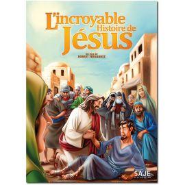 L'incroyable histoire de Jésus