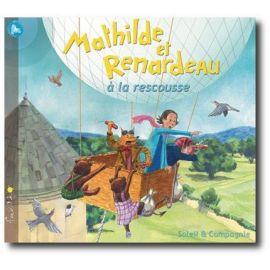 Mathilde et Renardeau à la rescousse