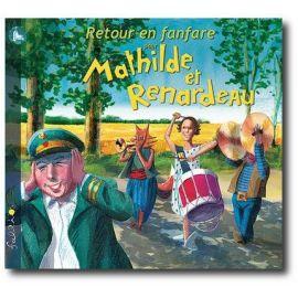 Retour en fanfare pour Mathilde et Renardeau