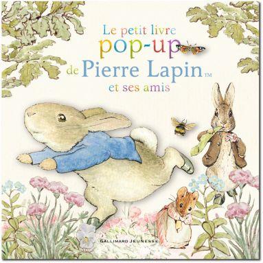 Le petit livre pop-up de Pierre Lapin et ses amis