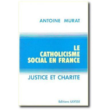 Le Catholicisme social en France