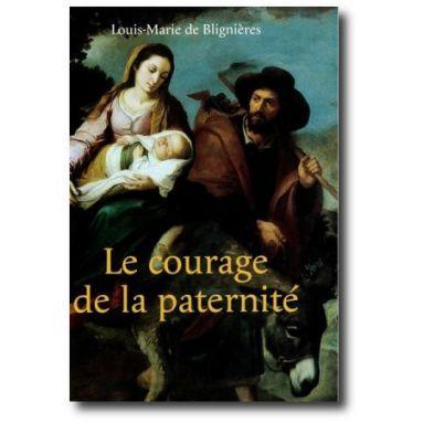 Le courage de la paternité