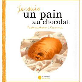 """Je suis un pain au chocolat """"Je suis une chocolatine"""""""