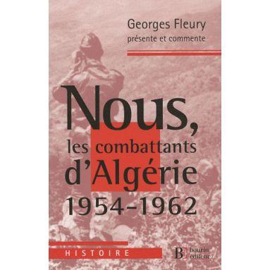 Nous, les combattants d'Algérie