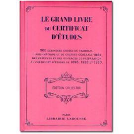 Le Grand Livre du Certificat d'Etudes