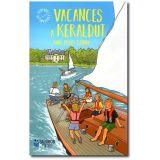 Vacances à Keraldut