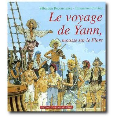 Le voyage de Yann mousse sur le Flore