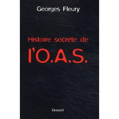Histoire secrète de l'O.A.S.