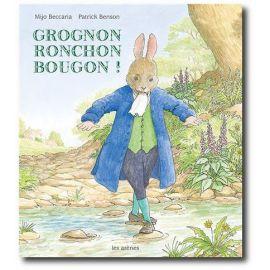 Grognon, Ronchon, Bougon !