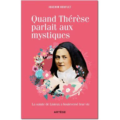Quand Thérèse parlait aux mystiques