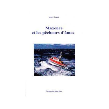 Maxence et les pêcheurs d'âmes