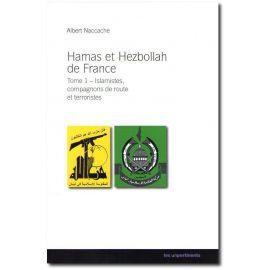 Hamas et Hezbollah de France Tome 1