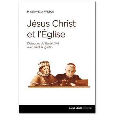 Jésus-Christ et l'Eglise