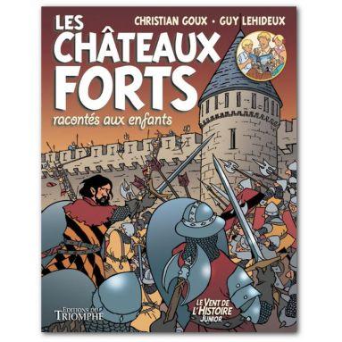 Les châteaux forts racontés aux enfants