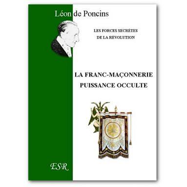 La Franc-maçonnerie puissance occulte