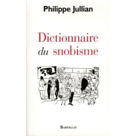 Dictionnaire du Snobisme